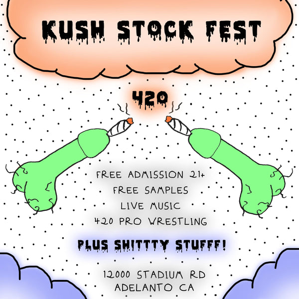 APRIL 20, 2019 // KUSH STOCK FEST