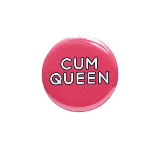 Cum Queen Button