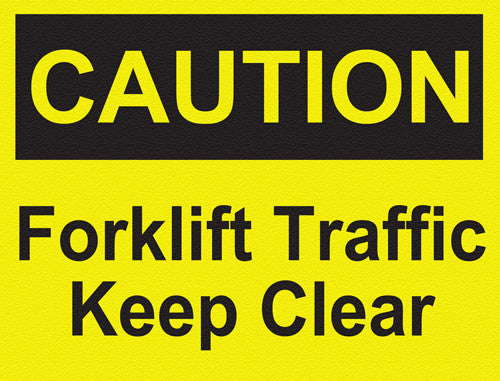 Caution - Forklift Traffic - IRONmarker Ultra