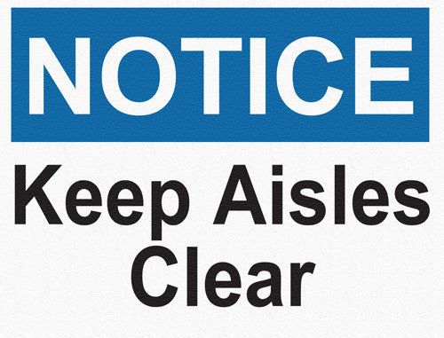 Notice - Keep Aisles Clear - IRONmarker Grip