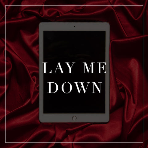 Entire Lay Me Down Collection