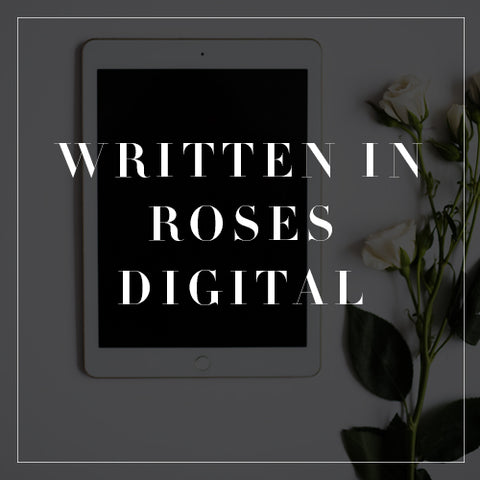 Written In Roses Digital Collection