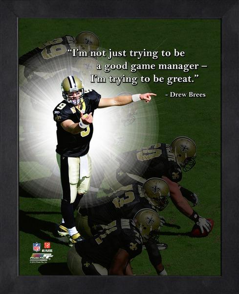 "Drew Brees ""Be Great"" New Orleans Saints FRAMED 16x20 PRO QUOTES Poster PRINT - Photofile"