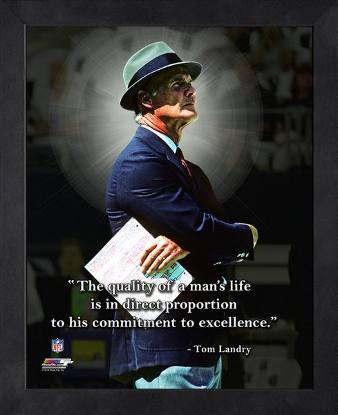 "Tom Landry ""Quality of a Man's Life"" Dallas Cowboys FRAMED 16x20 PRO QUOTES PRINT - Photofile"