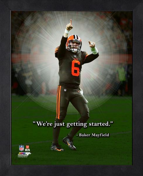 "Baker Mayfield ""Just Getting Started"" Cleveland Browns FRAMED 16x20 PRO QUOTES PRINT - Photofile"