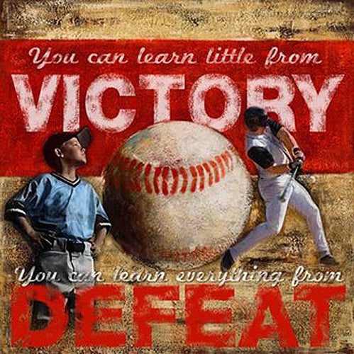 "Baseball ""Victory/Defeat"" Motivational - Image Source"