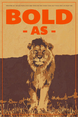 BOLD AS A LION Proverbs 28:1 Biblical Wisdom Inspirational Poster - Slingshot Publishing