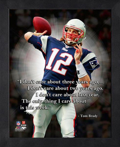 "Tom Brady ""This Week"" New England Patriots FRAMED 16x20 PRO QUOTES PRINT - Photofile"