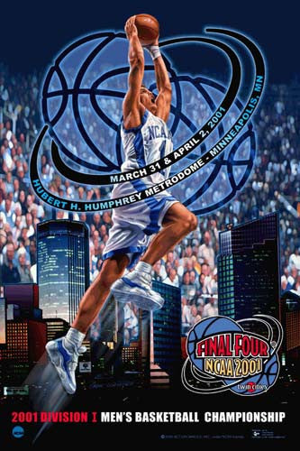 NCAA Men's Basketball Final Four 2001 Official Event Poster - Action Images