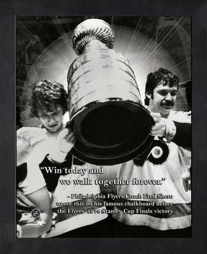 "Philadelphia Flyers ""Win Today"" 1974 Stanley Cup FRAMED 16x20 PRO QUOTES PRINT - Photofile"