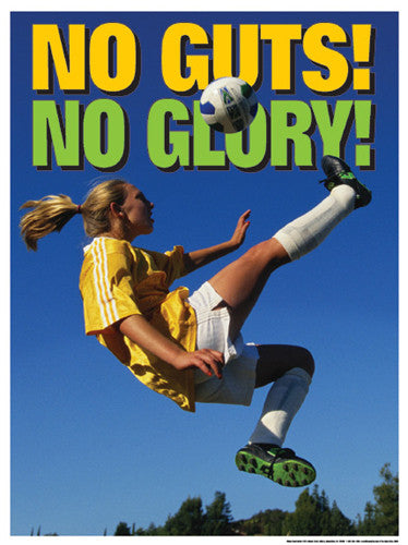 "Soccer ""No Guts! No Glory!"" Motivational Poster - Fitnus Corp."