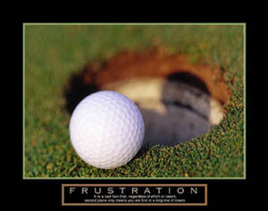 "Golf ""Frustration"" Motivational Poster - Front Line"