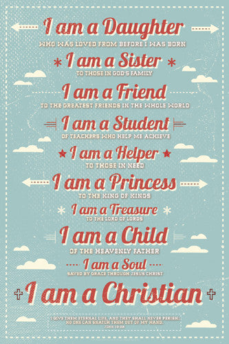 I am a Daughter...I am a Christian Inspirational Poster - Slingshot