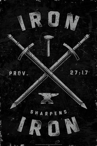 Iron Sharpens Iron (Proverbs 27:17) Biblical Inspirational Poster - Slingshot