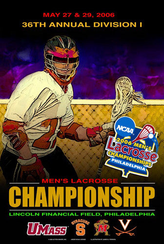 NCAA Lacrosse Championships 2006 Official Event Poster - Action Images Inc.