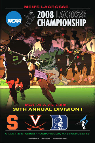 NCAA Lacrosse Championships 2008 Official Event Poster - Action Images Inc.