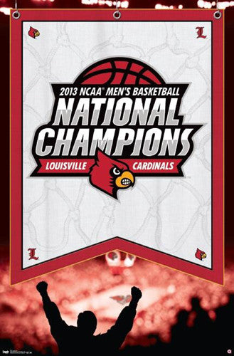 "Louisville Cardinals 2013 NCAA Men's Basketball ""Red Pride"" Championship Poster"