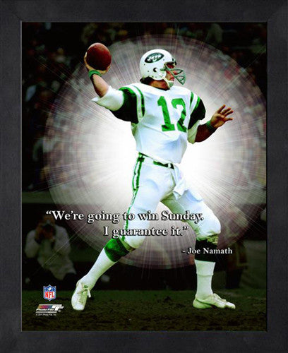 "Joe Namath ""Guaranteed Victory"" New York Jets FRAMED 16x20 PRO QUOTES PRINT - Photofile"
