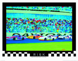 "Stock Car Racing ""Risk"" Motivational Poster - Front Line"