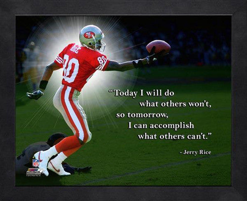 "Jerry Rice ""Accomplish"" San Francisco 49ers FRAMED 16x20 PRO QUOTES PRINT - Photofile"