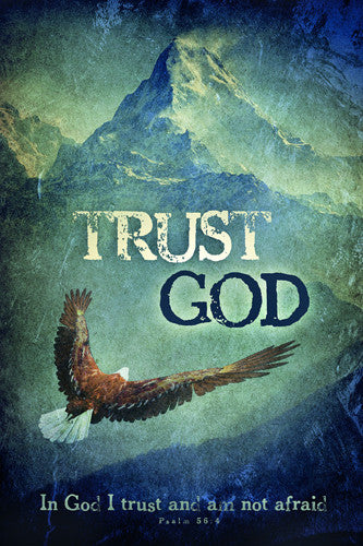 Trust God (Psalm 56:4) Soaring Eagle Over Mountains Biblical Inspirational Poster - Slingshot