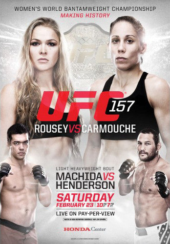 UFC 157 Official Fight Bill Poster (Ronda Rousey vs Carmouche, Anaheim 2/23/2013)