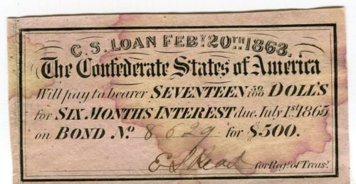 1863 CSA Confederate States of America Loan $500 BOND due July 1st 1865   - TvMovieCards.com
