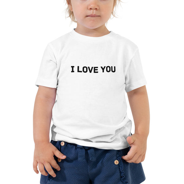 I Love You Toddler Short Sleeve Tee