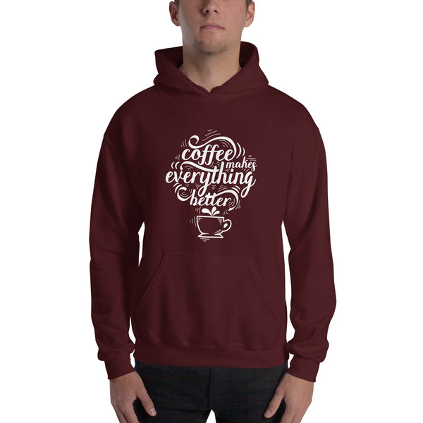 coffee makes everything better men's hoodie