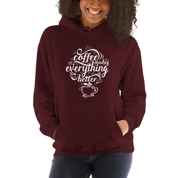 coffee makes everything better girls hoodie