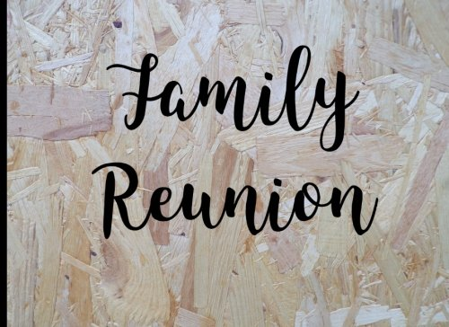 Family Reunion: Blank Lined Guest Book - Space for 400 Family Members to Sign, Leave Comments, Messages, Contact Info - Blank Cover Sheet With Date 3