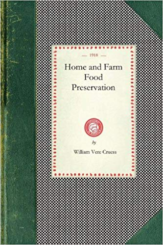 Home and Farm Food Preservation [Cruess]