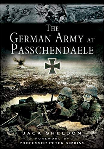 The German Army at Passchendaele [Sheldon]