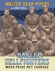 The Harlem Hellfighters: When Pride Met Courage [Myers]