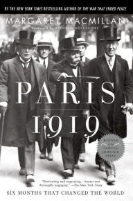Paris 1919: Six Months That Changed the World [Macmillan]