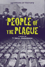 People of the Plague: Philadelphia Flu Epidemic 1918 [Anderson]