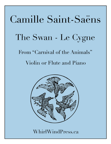 The Swan - Le Cygne - for Flute & Piano (Violin & Piano) -