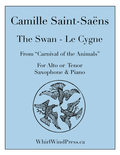 The Swan - Le Cygne - Tenor or Alto Saxophone & Piano from the