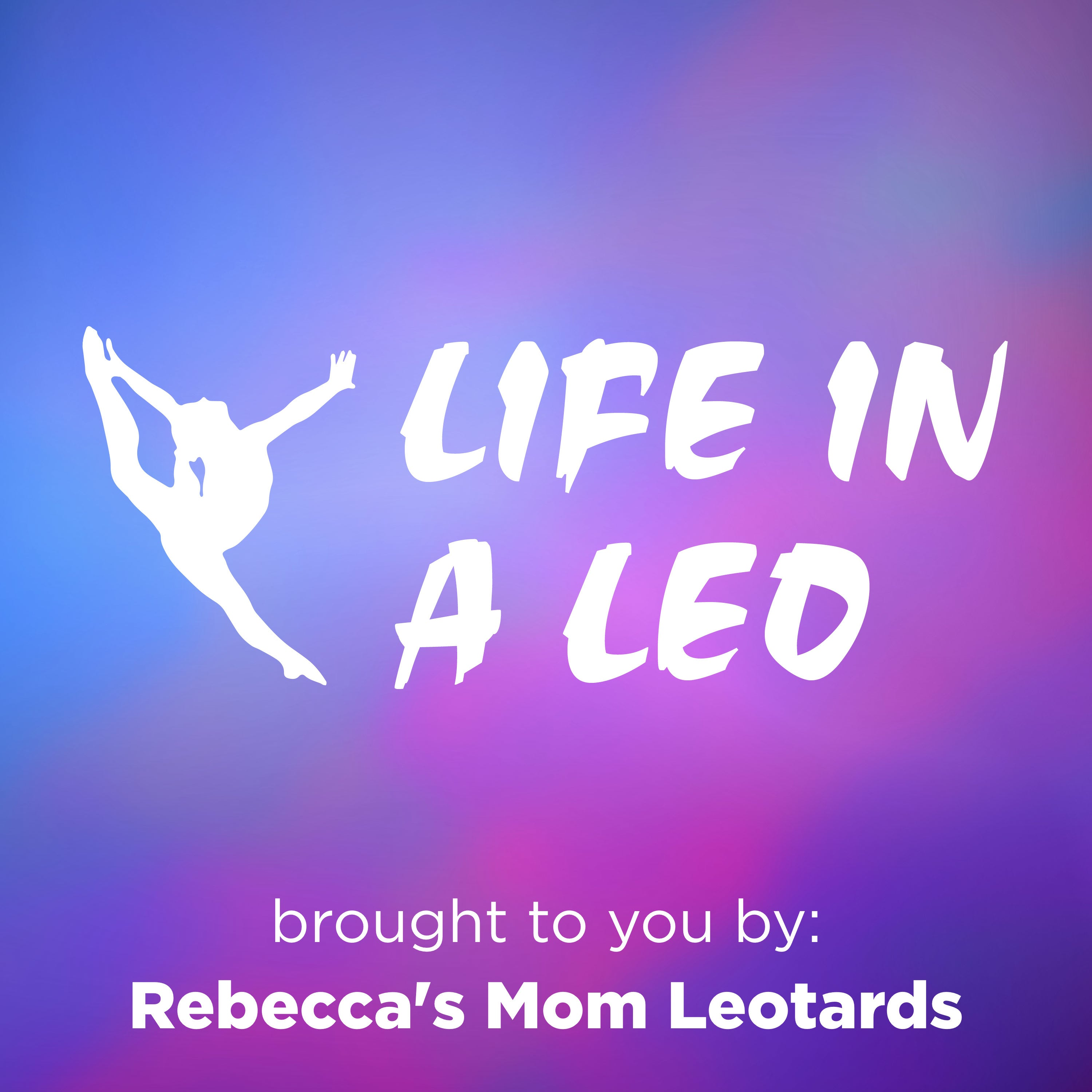 Life in a Leo Episode 18: Interview with Hannah Kaufman
