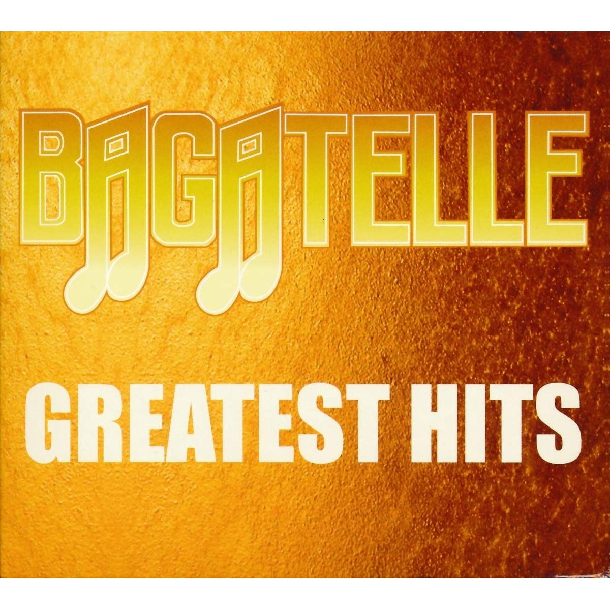 BAGATELLE: GREATEST HITS [CD]
