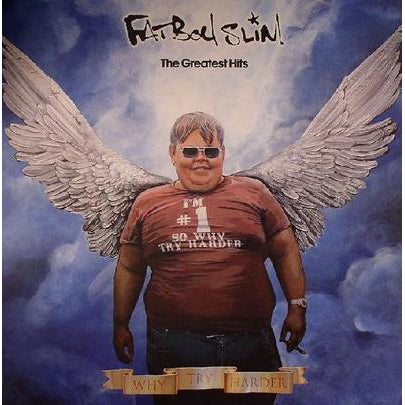 The Greatest Hits: Why Try Harder - Fatboy Slim [VINYL]