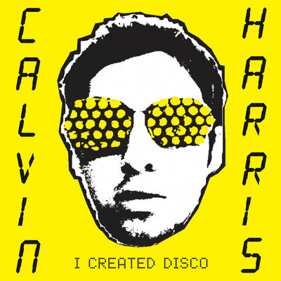 I Created Disco - Calvin Harris [VINYL]