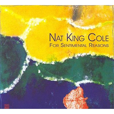 For Sentimental Reasons:   - Nat King Cole [VINYL]