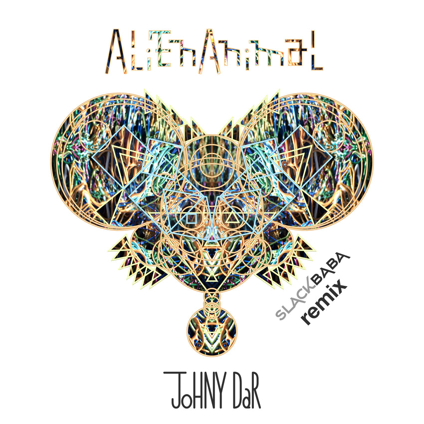 JOHNY DAR - ALIEN ANIMAL     (SLACKBABA REMIX 2018)