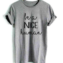 Be a nice human shirts that give back to charity ROX Apparel Multiple Colors Available
