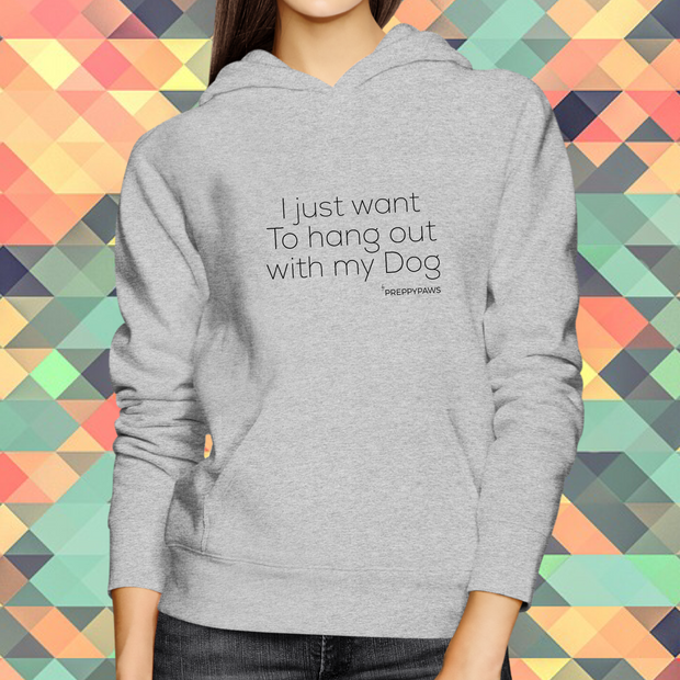 """Hang out - Dog"" Unisex Hoodie (Black Text)"