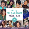 Does pH really matter for natural hair care?