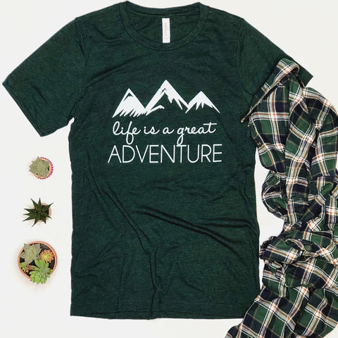 Life is a Great Adventure-Tshirt