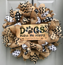 Dog Wreath, Pet Wreath, Dogs Make Me Happy People Not So Much Burlap Deco Mesh Wreath