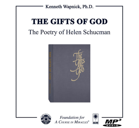 """The Gifts of God"": The Poetry of Helen Schucman [MP3]"